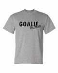 100% Insane Goalie T-shirt or Hoodie