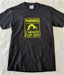 Warning I might flip out tee, S